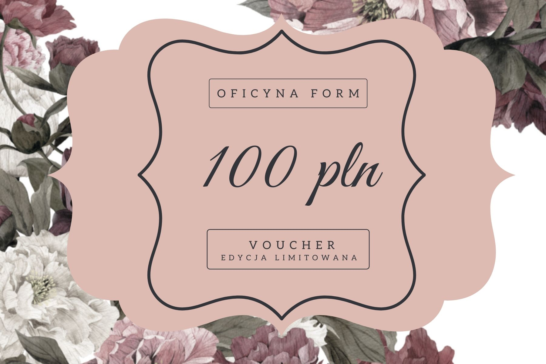 voucher 100 pln Oficyna Form