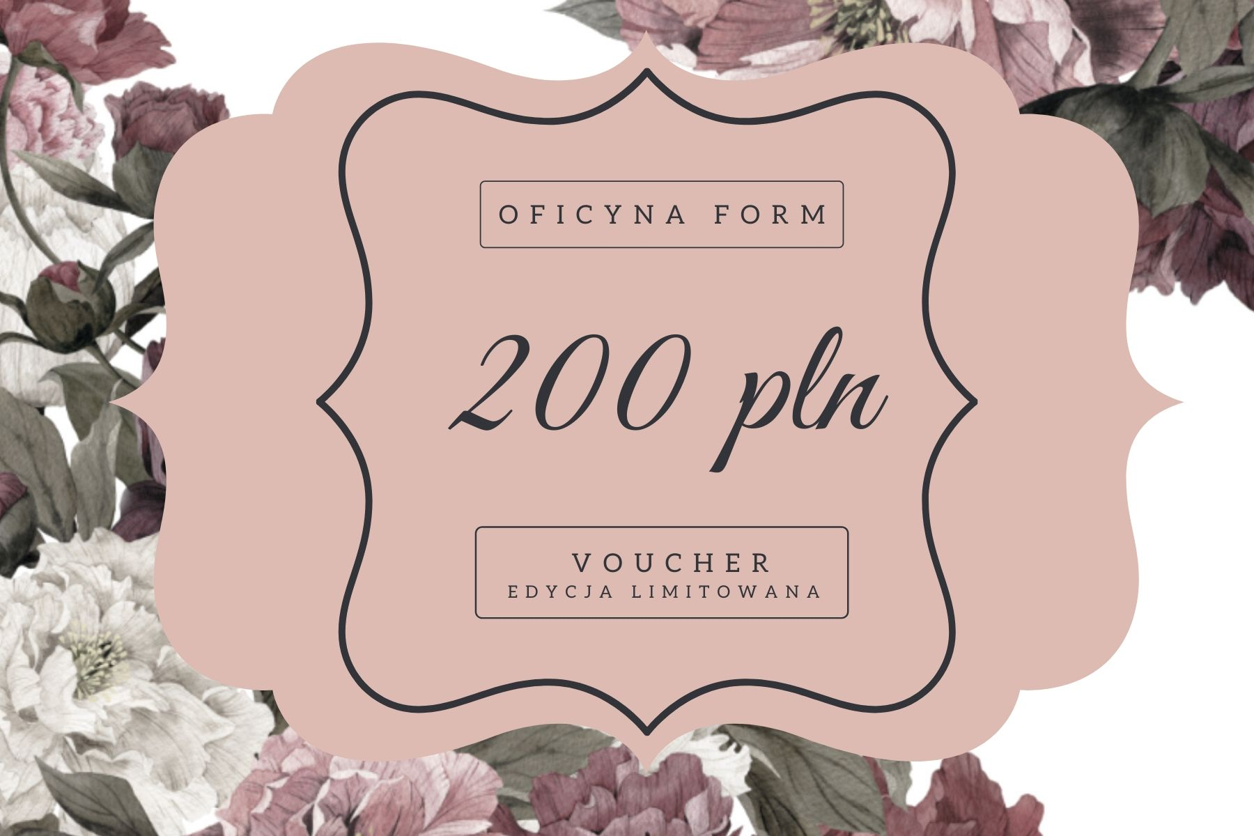 voucher 200 pln Oficyna Form